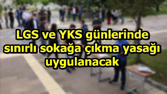 LGS VE YKS TEDBİRLERİ HK.