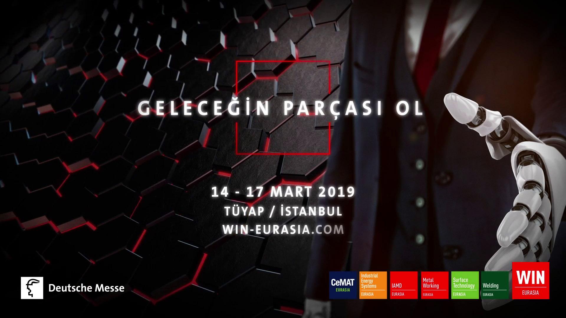 WIN EURASIA, 14 – 17 Mart 2019 / Tüyap Fuar ve Kongre Merkezi